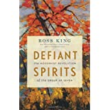 Defiant Spiritsby Ross King