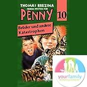 Brüder und andere Katastrophen (Sieben Pfoten für Penny 10) | Thomas Brezina