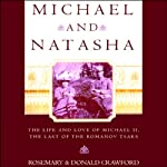 Michael and Natasha | Rosemary Crawford,Donald Crawford