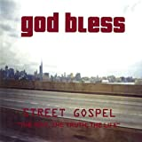 Street Gospel-the Way the Truth the Life