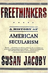 "Cover of ""Freethinkers: A History of Amer..."