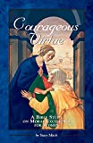 Courageous Virtue (Courageous Studies for Women)