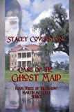 Case of the Ghost Maid (The Briony Martin Mystery Series Book 3)