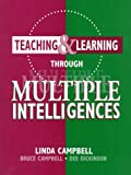 Teaching & Learning Through Multiple Intelligences (0205163378) by Campbell, Linda