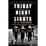 Friday Night Lights: A Town, a Team, and a Dreamby H G Bissinger