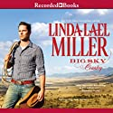 Big Sky Country (       UNABRIDGED) by Linda Lael Miller Narrated by Jack Garrett