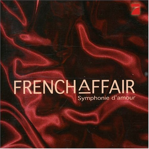 French Affair - Symphonie d