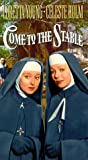 Come to the Stable [VHS]