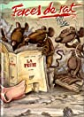 Faces de rat, tome 1 : La peste par Ptiluc