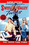 The Twins Take Paris (Sweet Valley Twins) (0553483900) by Pascal, Francine