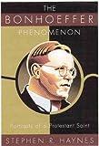 Bonhoeffer-Phenomenon-The-Portraits-of-a-Protestant-Saint