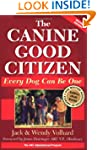 The Canine Good Citizen: Every Dog Ca...