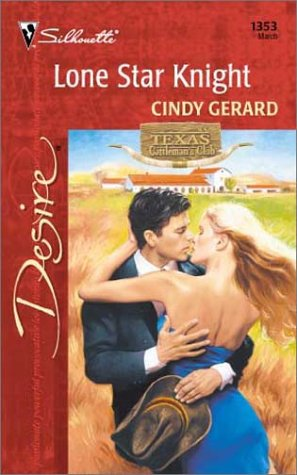 Image for Lone Star Knight (Texas Cattleman'S Club: Lone Star Jewels) (Harlequin Desire)