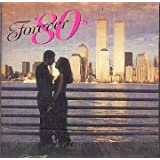 Forever 80's : The Romanic Songs (2 CD)
