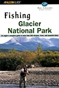 Amazon.com: Fishing Glacier National Park, 2nd (9780762710997): Russ Schneider: Books