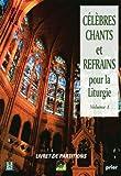 echange, troc Ensemble Vocal l'Alliance - Célébres chants et refrains pour la liturgie vol 1