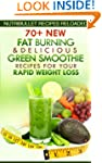 Nutribullet Recipes Reloaded: 70+ New...