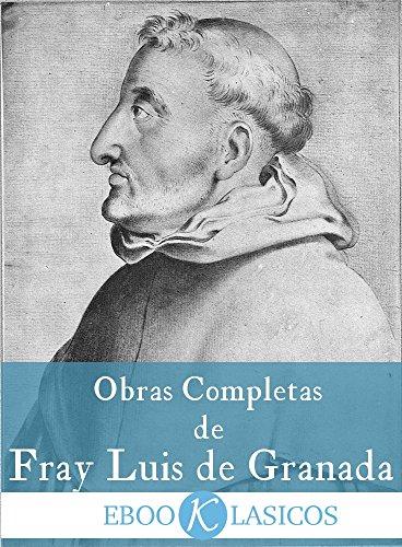 Obras Completas de Fray Luis de Granada: Edición Crítica de Fr. Justo Cuervo. 14 Tomos