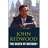 The Death of Britain?by John Redwood