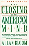 The Closing of the American Mind (0613185110) by Bloom, Allan