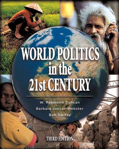 World Politics in the 21st Century (with MyPoliSciLab) (3rd Edition)