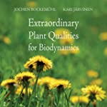 Extraordinary Plant Qualities for Bio...