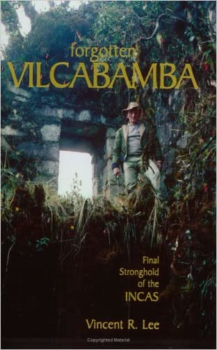 Forgotten Vilcabamba: Final Stronghold of the Incas (None, 1)