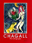Chagall Lithographs: A Catalogue Rais...