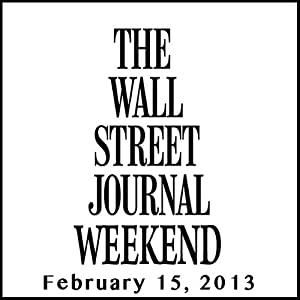 Weekend Journal 02-15-2013 | [The Wall Street Journal]