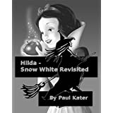 Hilda - Snow White Revisited (Hilda the Wicked Witch)