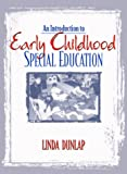 An introduction to early childhood special education /