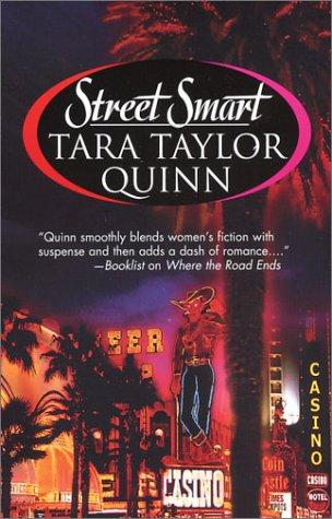 Street Smart (Mira), TARA TAYLOR QUINN