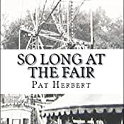So Long at the Fair: The Reverend Bernard Paltoquet Mystery Series, Book 5 | Pat Herbert