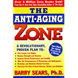 The Anti-Aging Zone ~ Barry Sears