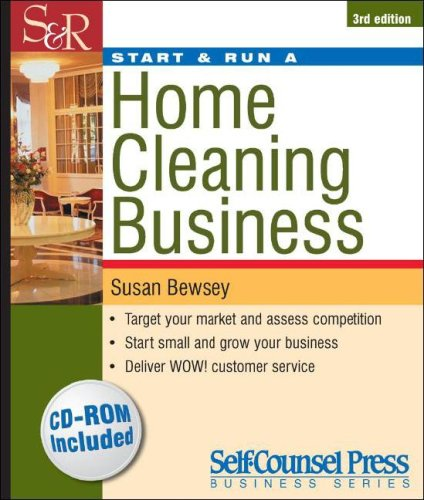 Start & Run a Home Cleaning Business (Start & Run a)