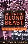 The Splendid Blond Beast: Money, Law...