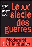 """Afficher """"Le XXe siècle des guerres"""""""