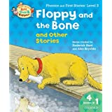 Oxford Reading Tree Read With Biff, Chip, and Kipper: Floppy and the Bone and Other Stories (Level 3) (Read With Biff Chip & Kipper)by Roderick Hunt