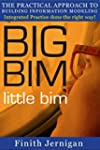 BIG BIM little bim - the practical ap...