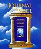 Journal to the Soul: The Art of Sacred Journal Keeping
