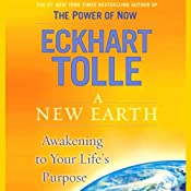A New Earth: Awakening to Your Life's Purpose Audiobook