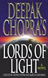 Lords of Light (0312968922) by Chopra, Deepak