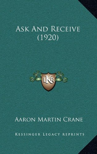 Ask and Receive (1920)