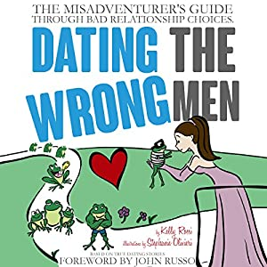 Dating the Wrong Men Audiobook