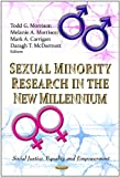 img - for Sexual Minority Research in the New Millennium (Social Justice, Equality and Empowerment) book / textbook / text book