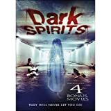 Dark Spirits Includes 4 bonus movies: Ominous / Evidence of a Haunting / Death Dreams / 3 A.M.: Inspired by a True Story