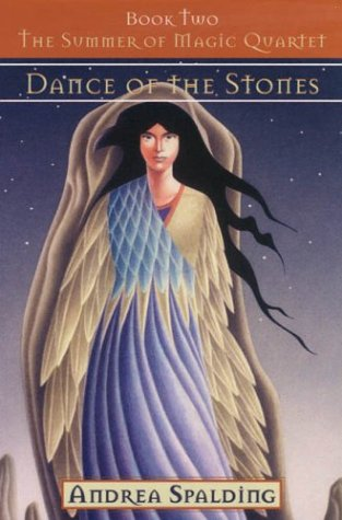 Dance of the Stones (The Summer of Magic Quartet, Book 2)
