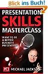Presentation Skills Masterclass: Want...