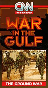 War in Gulf: Ground War [VHS]