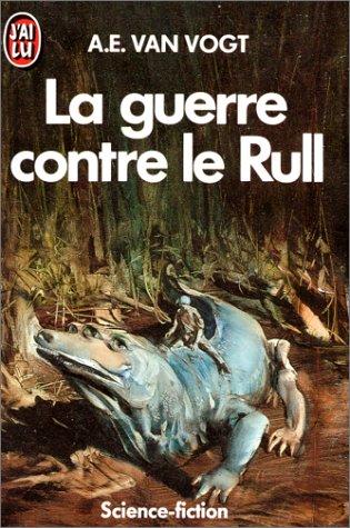 La guerre contre le Rull [Roman] [MULTI]